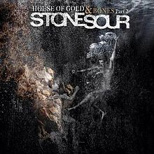 Stone Sour - House of gold & bones part 2 lyrics