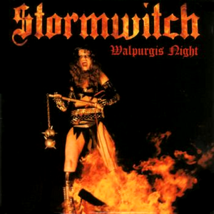 Stormwitch - Walpurgis night Lyrics