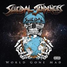 Suicidal Tendencies - World gone mad lyrics