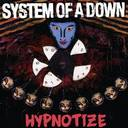 System Of A Down - Hypnotize lyrics