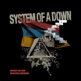 System Of A Down - Protect the land - Genocidal Humanoidz lyrics