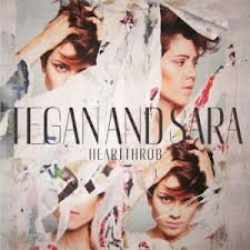 Tegan And Sara - Heartthrob lyrics