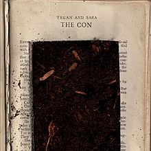 Tegan And Sara - The con Lyrics