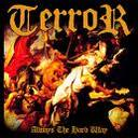 Terror - Always the hard way lyrics