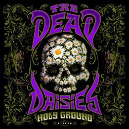The Dead Daisies - Holy ground lyrics