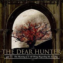 The Dear Hunter - Act II: The meaning of, & all things regarding Ms. Leading lyrics
