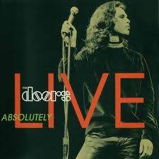 The Doors - Absolutely Live lyrics
