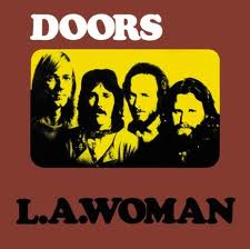 The Doors - L.A. Woman lyrics