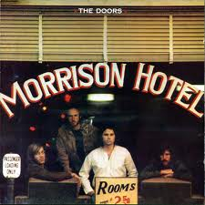 The Doors - Morrison Hotel lyrics