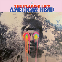 The Flaming Lips - American head lyrics