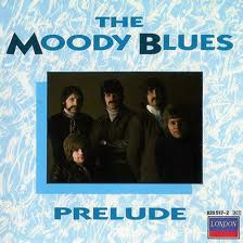 The Moody Blues - Prelude lyrics