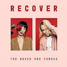 The Naked And Famous - Recover lyrics