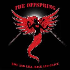 The Offspring - Rise and fall, rage and grace lyrics