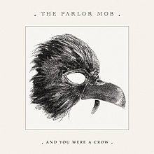 The Parlor Mob My favorite heart to break lyrics