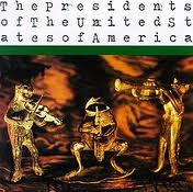 The Presidents of the U.S.A. - Presidents Of The United States Of America lyrics