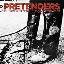 The Pretenders - Break up the concrete lyrics