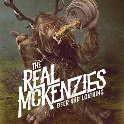 The Real McKenzies - Beer and loathing lyrics