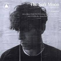 The Soft Moon - Criminal lyrics