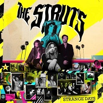 The Struts - Strange days lyrics