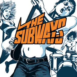 The Subways - The subways lyrics