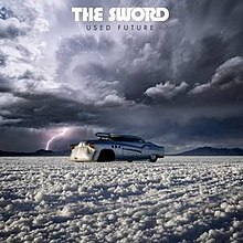 The Sword - Used future lyrics