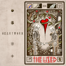 The Used - Heartwork lyrics