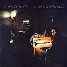 The War On Drugs - A deeper understanding lyrics