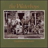 The Waterboys - Fishermans blues lyrics