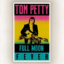 Tom Petty - Full moon forever lyrics