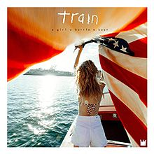 Train - A girl, a bottle, a boat lyrics