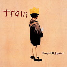Train - Drops of jupiter lyrics