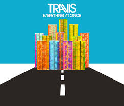 Letras de Travis - Everything at once