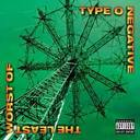 Type O Negative - The Least Worst Of album lyrics
