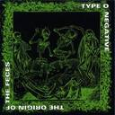 Type O Negative - The Origin Of The Feces album lyrics