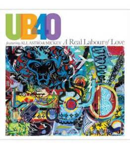 UB40 - A real labour of love lyrics