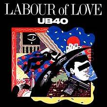 UB40 - Labour of love lyrics