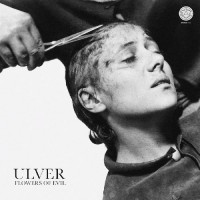 Ulver - Flowers of evil lyrics