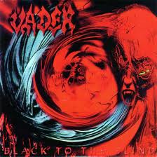 Vader - Black To The Blind lyrics