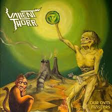 Valient Thorr - Our own masters lyrics