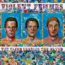 Violent Femmes - Blind Leading The Naked lyrics