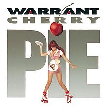 Warrant - Cherry pie lyrics