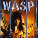 W.A.S.P. - Inside The Electric Circus lyrics
