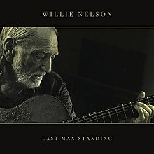 Willie Nelson - Last man standing lyrics
