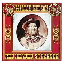 Willie Nelson - Red headed stranger music lyrics