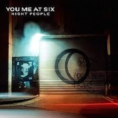 You Me At Six - Night people lyrics